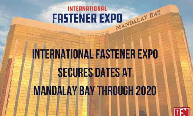 International Fastener Expo Secures Dates Through 2020