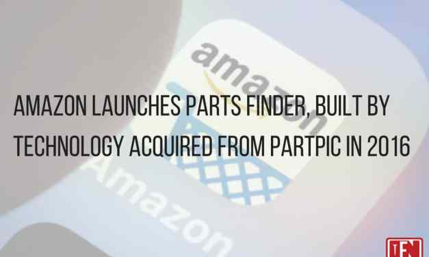 Amazon Launches Parts Finder, Built By Technology Acquired From Partpic in 2016