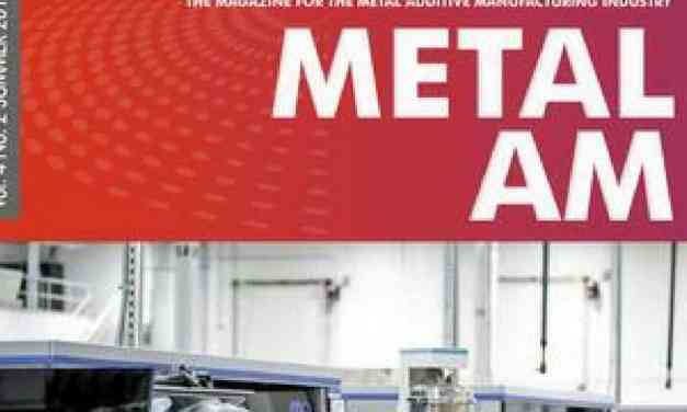 Metal Additive Manufacturing, Summer 2018