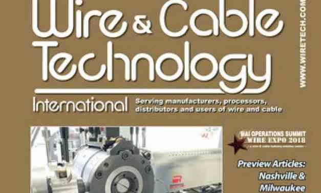 Wire and Cable Technology International, May/June 2018