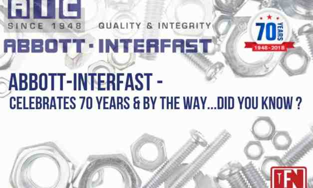 Abbott-Interfast Celebrates 70 years and by the way…Did you know?