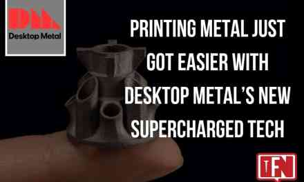 Printing Metal Just Got Easier with Desktop Metal's New Supercharged Tech