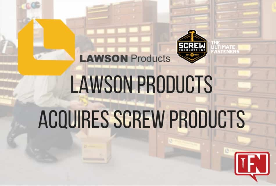 Lawson Products Acquires Screw Products, Inc.