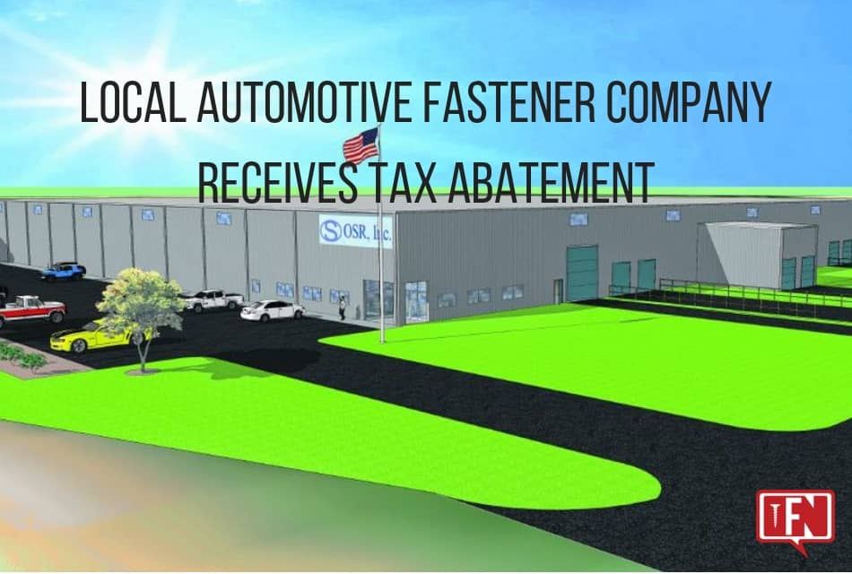 Local Automotive Fastener Company Receives Tax Abatement