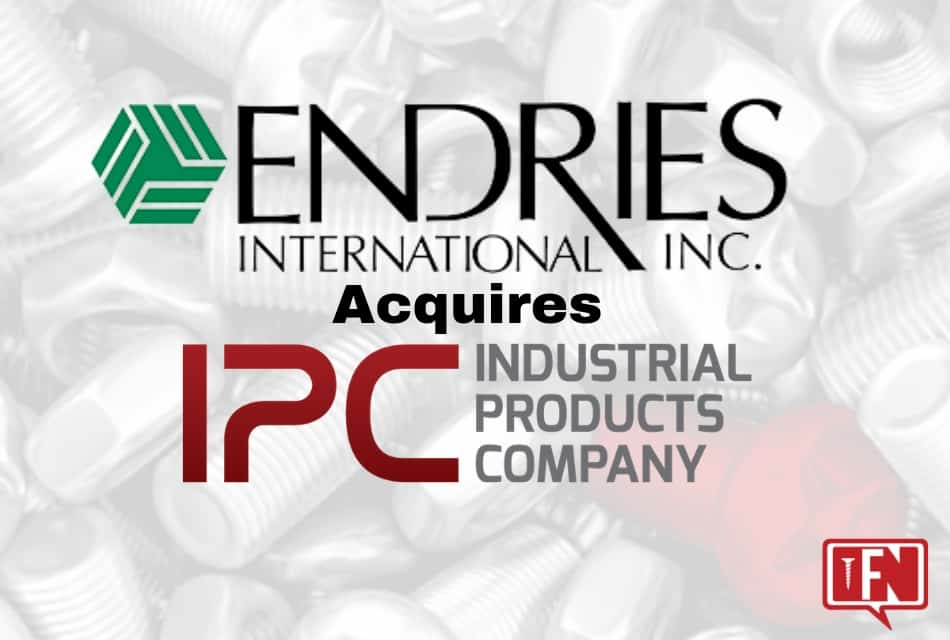 ENDRIES ACQUIRES INDUSTRIAL PRODUCTS COMPANY