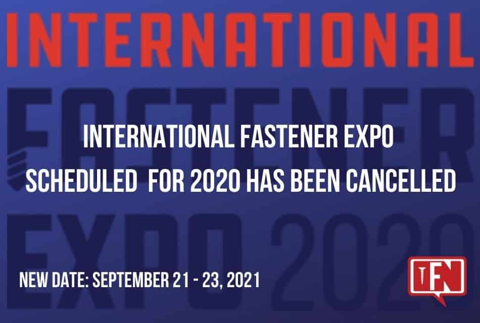 International Fastener Expo Has Been Cancelled