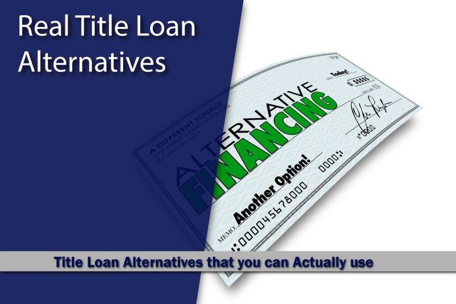 Title Loan Alternatives
