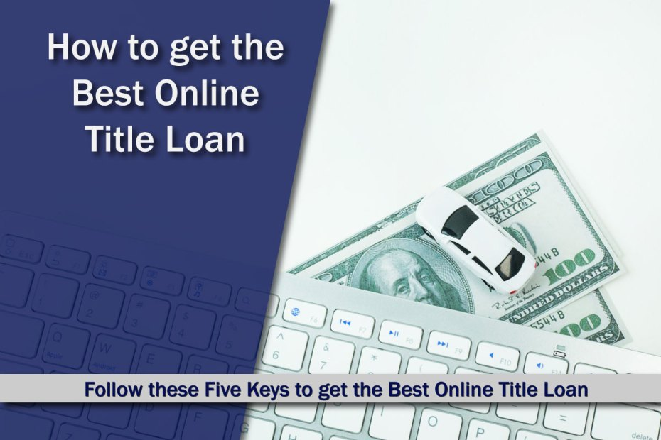 How to get Best Online Title Loan
