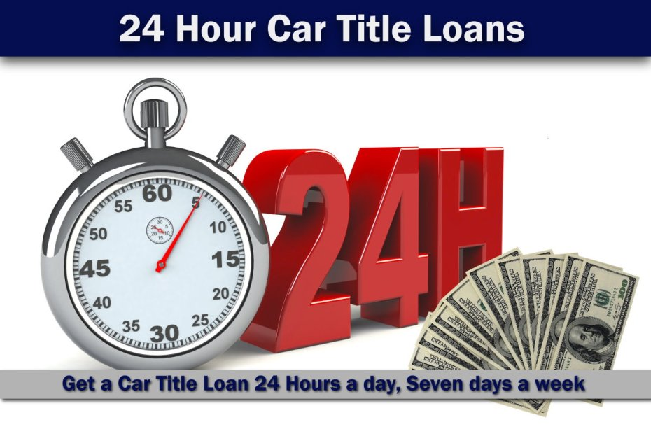 24 Hour Title Loans