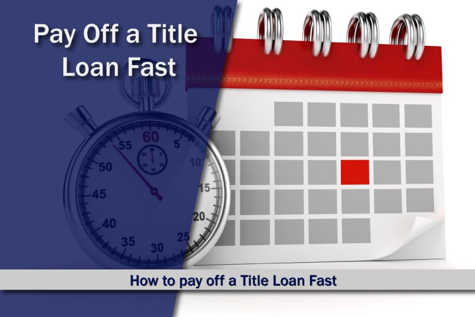 Pay Title Loan Fast