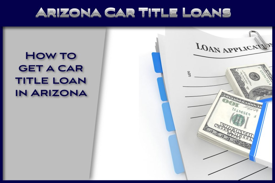 Arizona Car Title Loans
