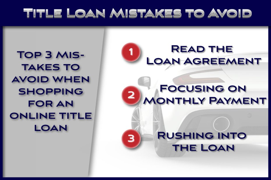 Common Title Loan Mistakes