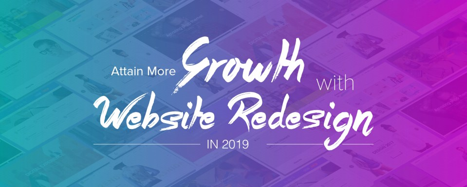 Make Your Website 2019 Ready with Latest Design & Technology Trends
