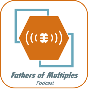 Fathers of Multiples Podcast