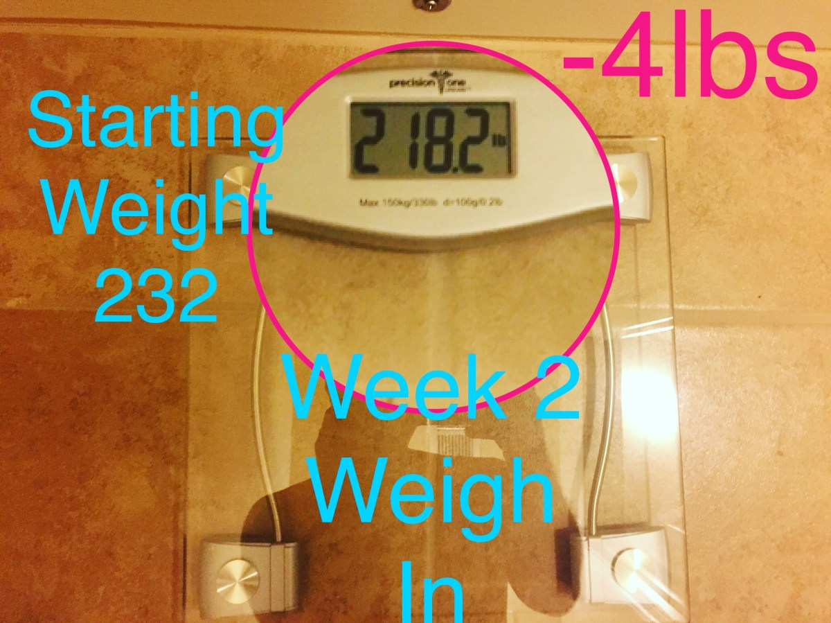 Week 2 Weigh In