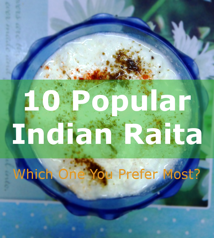Popular raita - Which one do you prefer most?