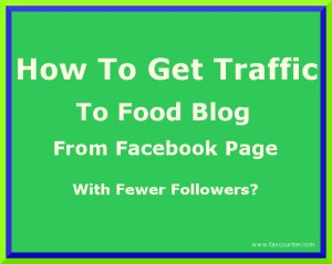 get traffic to food blog from Facebook