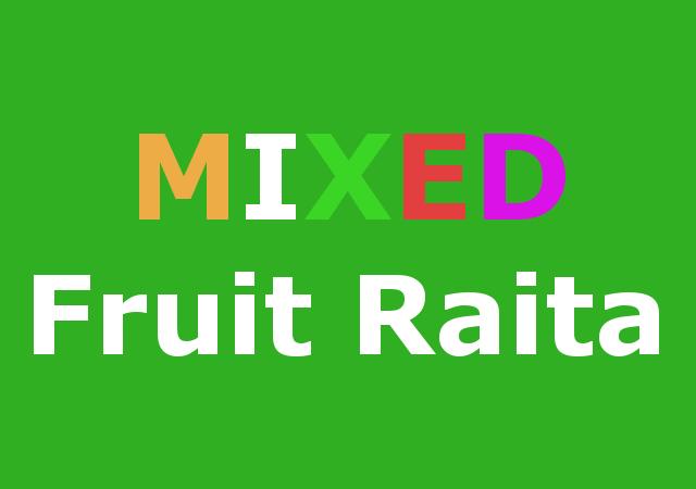 Mixed fruit raita recipe