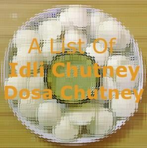 A list of idli chutney/dosa chutney