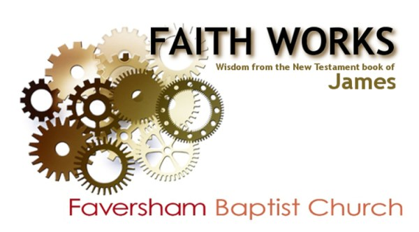 Faith Works (James)