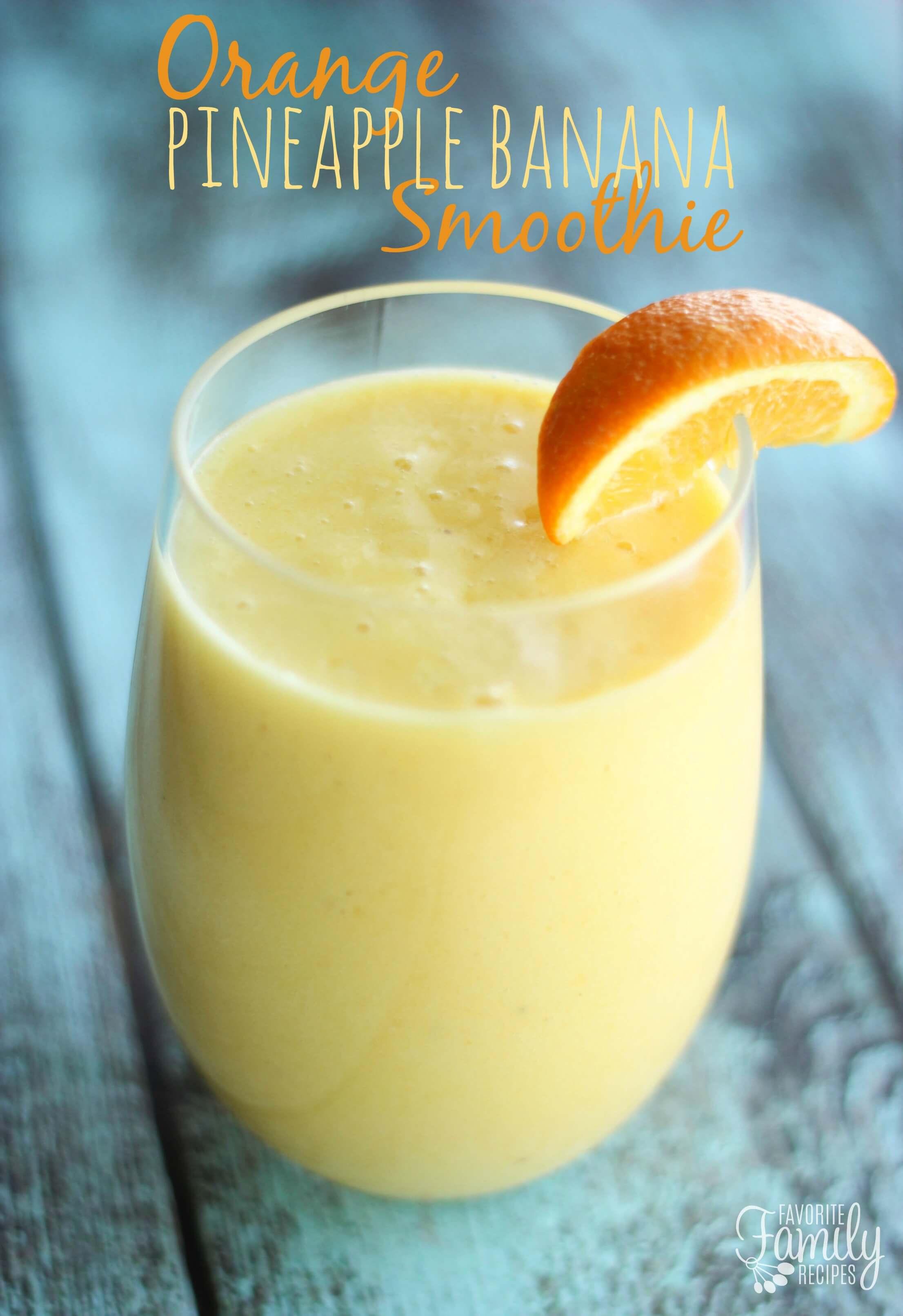 Orange Pineapple And Banana Smoothie Recipe Dishmaps