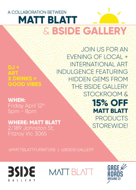 BSIDE Gallery x Matt Blatt Furniture
