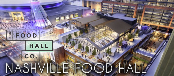Nashville Food Hall Slated For Fifth Broadway Announces