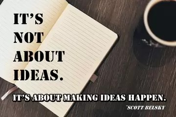 27. Its not about ideas