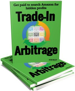 "Free book: ""Trade-In Arbitrage"": Guide to searching Amazon, locking in profits, & cashing out"