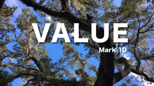 Value Mark 10:13-16