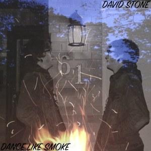 David Stone , Dance Like Smoke