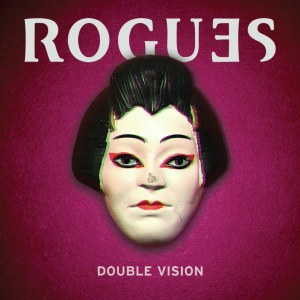 Rogues,Double Vision, EP