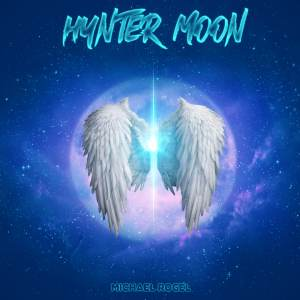 Michael Rogel - Hunter Moon