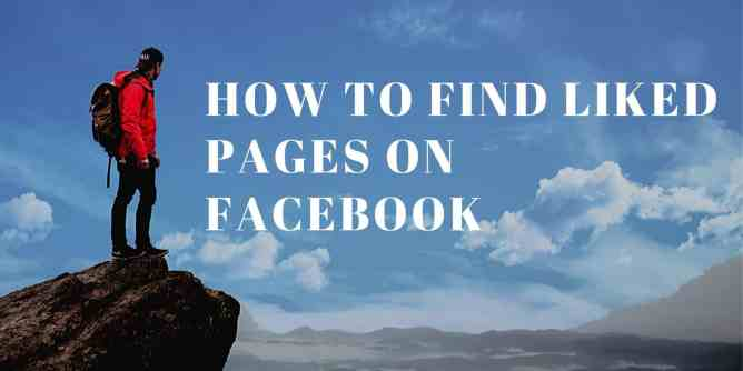 How To Find Liked Pages on Facebook