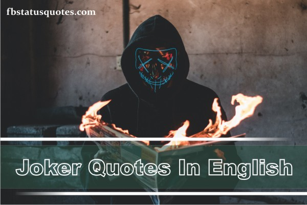 Joker Quotes In English