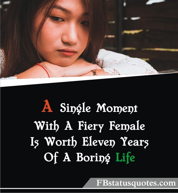 Quotes About Boring Life » A Single Moment
