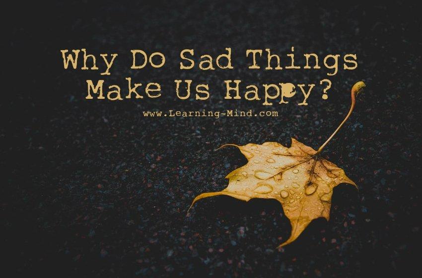 为什么我们让人伤心的开心