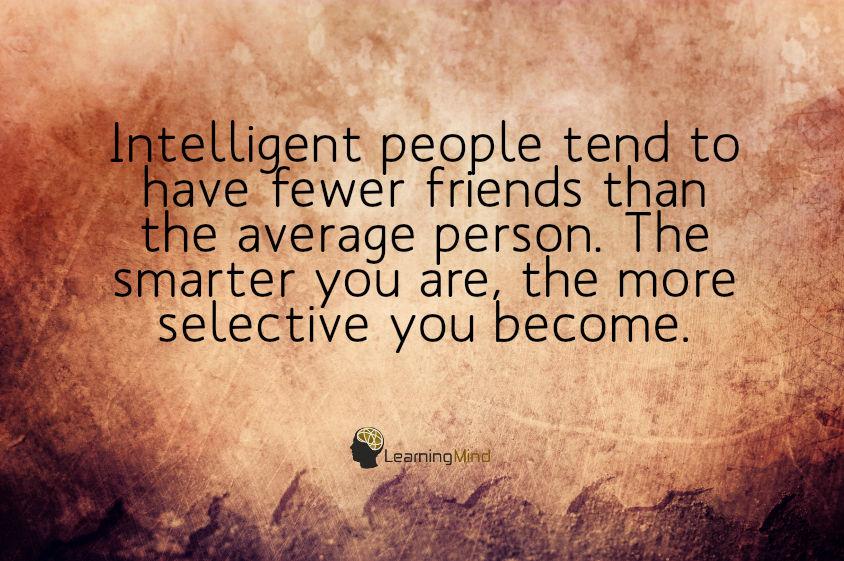 聪明人比常人少的人更少。