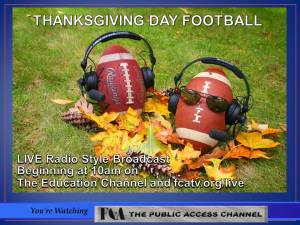 Thanksgiving Day Football Live on Foxboro Cable Access