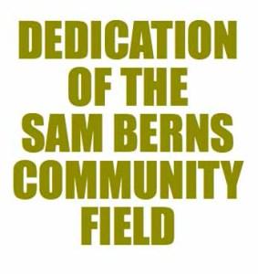 Sam Berns Field Dedication