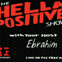 The Hella Positive Show # 23 - Derrick Bell - June 27, 2017