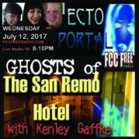 ECTO PORTAL #49 GHOSTS OF THE SAN REMO HOTEL with Kenley Gaffke