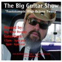 The Big Guitar Show - 02/17/18 Today: 12 - 3pm pst / 3 - 6 pm est / Studio 1A