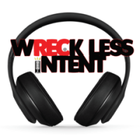 Wreckless Intent 8-12-18