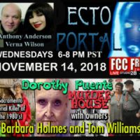 Ecto Portal #112 Dorothea Puente Murder House with Barbara Holmes and Tom Williams