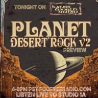 KYUSS WORLD RADIO #46 - PLANET DESERT ROCK WEEKEND V2 PREVIEW - 3.31.19