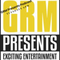 GRM Presents Podcast Ep. 18