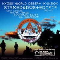 KYUSS WORLD RADIO #56 - 2020 STONED & DUSTED LINE-UP ANNOUNCEMENT with RYAN JONES !!! - also special guest ARTHUR SEAY - 1.26.20