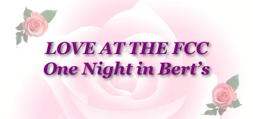 Love at The FCC One Night in Bert's