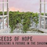Seeds Of Hope (Graines d'Espoir)